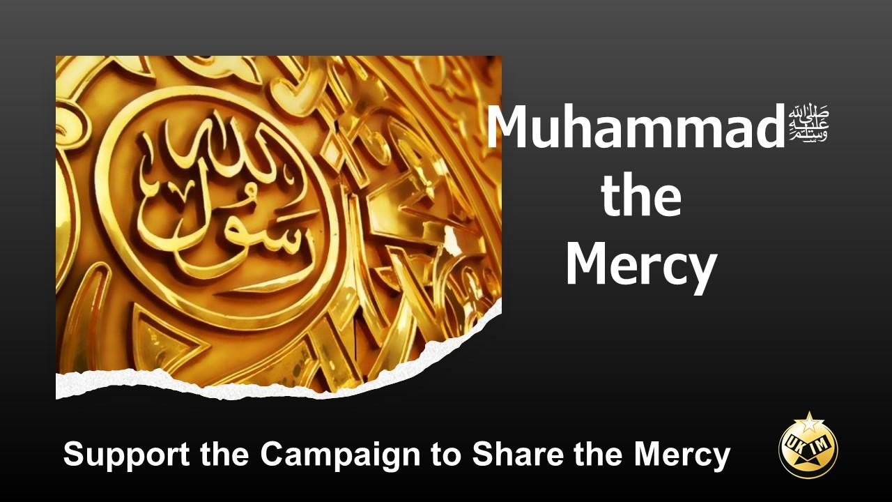 Muhammadﷺ the Mercy